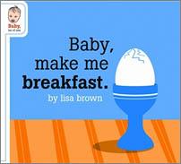 Babymakemebreakfast_1